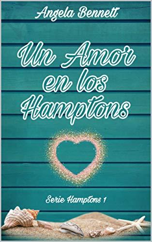 Un Amor en los Hamptons de Angela Bennett