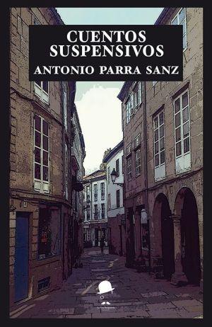 Portada cuentos suspensivos de Antonio Parra Sanz