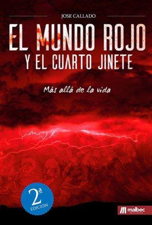 El mundo rojo y el cuarto jinete