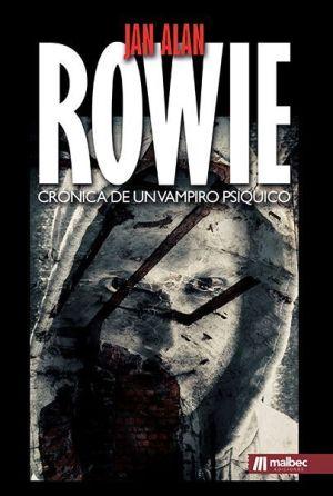 Rowie Crónica de un vampiro psíquico