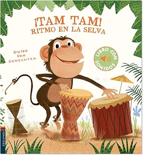 ¡Tam, tam! Ritmo en la selva (Libros con sonidos) (Español) Libro de cartón