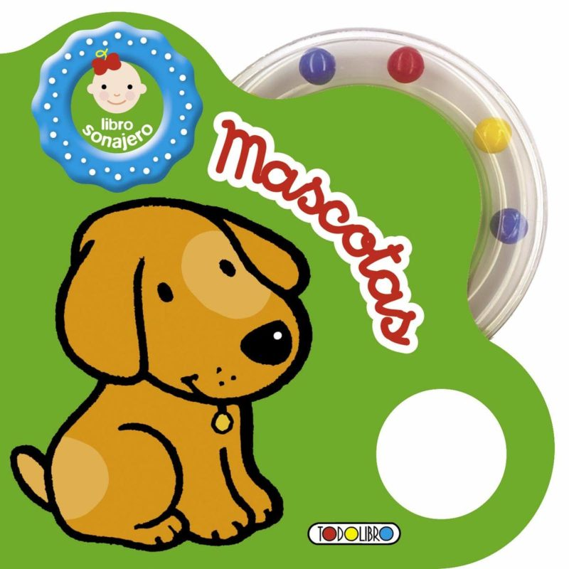 Mascotas (Libro sonajero) (Castellano) Tapa dura