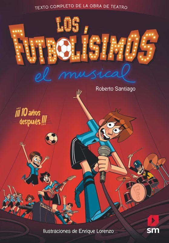 Los Futbolísimos. El Musical (Español) Tapa dura