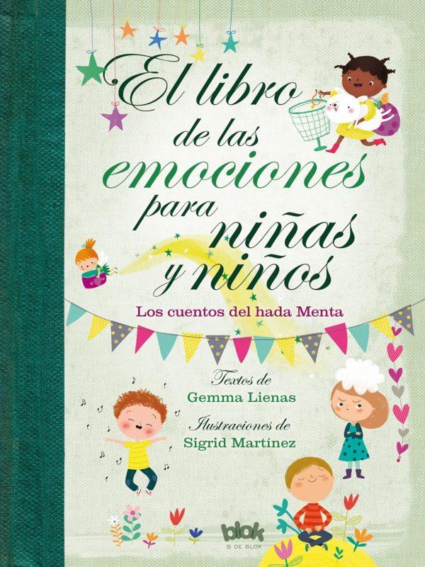 El libro de las emociones para niñas y niños: Los cuentos del Hada Menta (Volúmenes singulares) (Español) Tapa dura