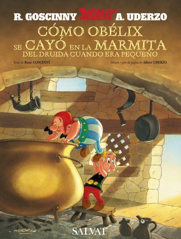 Cómo Obélix se cayó en la marmita del druida cuando era pequeño (Castellano - A Partir De 10 Años - Astérix - La Colección Clásica) (Español) Tapa dura