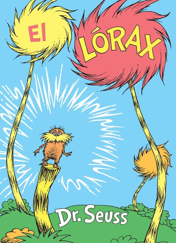 El Lórax (Classic Seuss) (Español) - Tapa dura