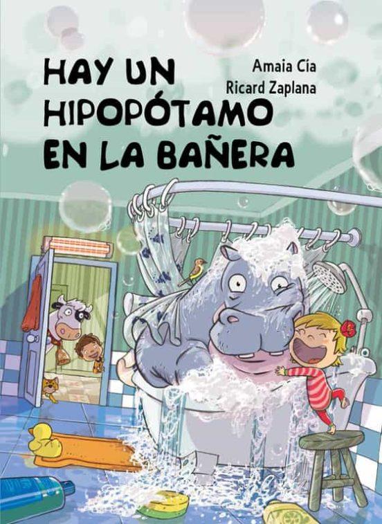 Hay un hipopótamo en la bañera (Cuentos infantiles) (Español) Tapa dura