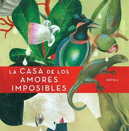 Cristina López Barrio. La casa de los amores imposibles. Berta Ruiz