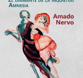 Amado Nervo merece salir del panteón en el que está enterrada su literatura