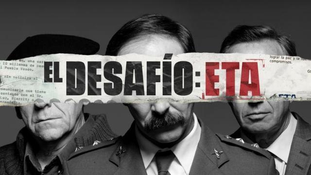 """La serie: """"El desafío: ETA""""."""