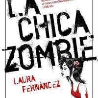 """Reseña: """"La chica zombie"""" de Laura Fernández"""