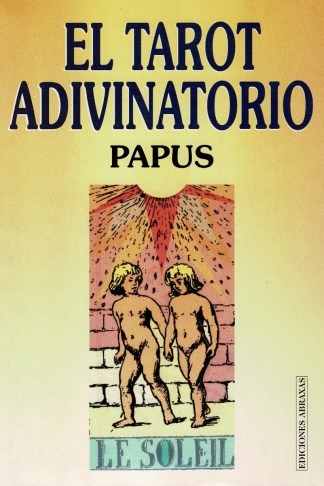 EL TAROT ADIVINATORIO (Papus)
