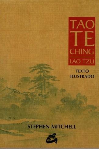 TAO TE CHING. Texto Ilustrado