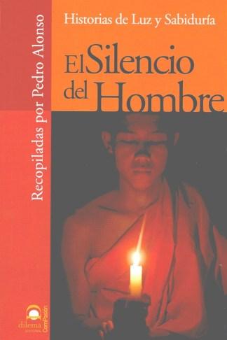 EL SILENCIO DEL HOMBRE