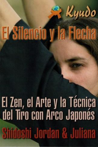 EL SILENCIO Y LA FLECHA