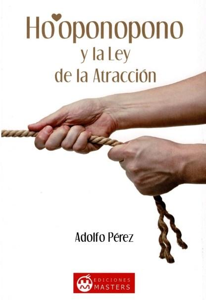 HO OPONOPONO Y LA LEY DE LA ATRACCION