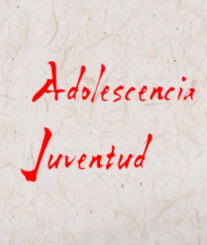 Adolescencia, juventud