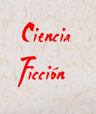 Ciencia Ficción (Ci.Fi. - SF)