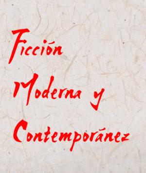 Ficción Moderna Y Contemporanea