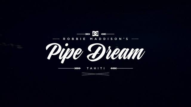 DC SHOES : Robbie Maddisons Pipe Dream Video