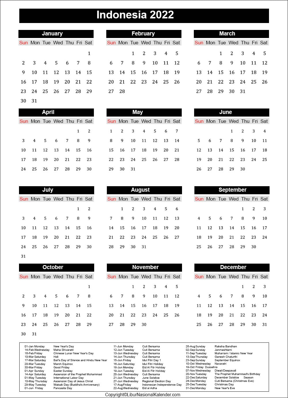 Google provides a list of interesting calendars which you can add to your google calendar account, including holiday. Calendar 2022 Indonesia   Public Holidays 2022
