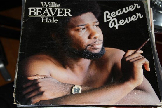 "Willie Beaver Hale – ""Beaver Fever"""
