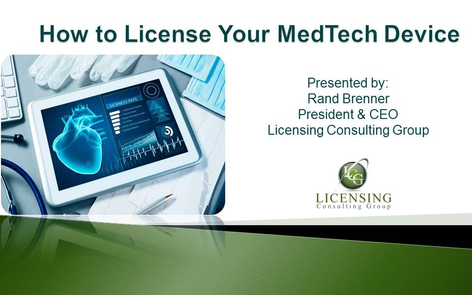 How to License Your Medical Device Technology