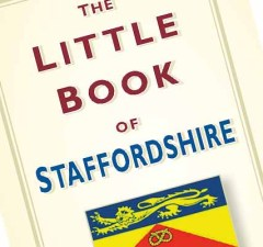 The Little Book of Staffordshire by Kate Gomez
