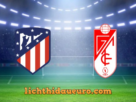 Soi kèo Atl. Madrid vs Granada CF, 21h00 ngày 27/09/2020