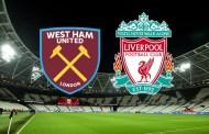 Dự đoán tỷ số trận đấu giữa Liverpool - West Ham United 03h00' ngày 25/02/2020
