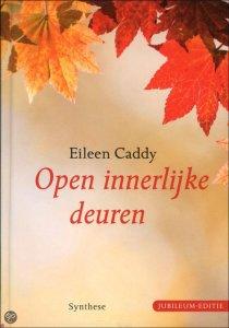 Eileen Caddy open innerlijke deuren