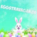 Eggstravaganza Insta
