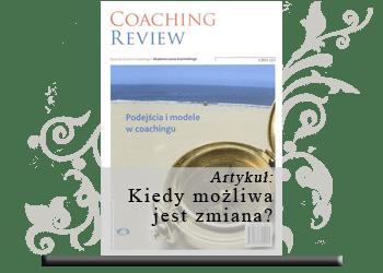 Kiedy możliwa jest zmiana? Od struktury sesji do energii zmiany w coachingu