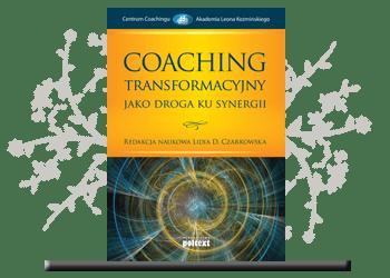 Coaching transformacyjny jako droga ku synergii