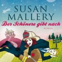 Mallery, Susan   - Der Schönere gibt nach   (Fools Gold 9, Charlie + Clay)