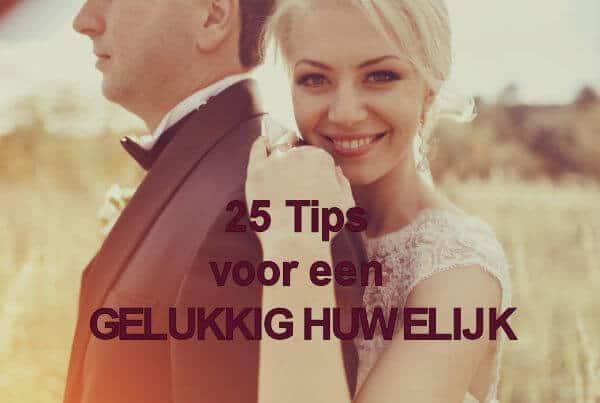 25 tips voor een gelukkig huwelijk