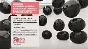 """Kaunas ruošiasi švęsti konkurso """"Europos kultūros sostinė 2022"""" finalą"""