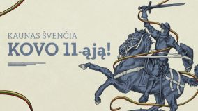 Kaunas kviečia švęsti Kovo 11-ąją