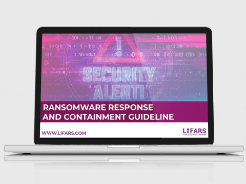 LIFARS Ransomware Response Guideline, Digital Forensics and Incident Response Unit