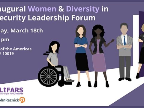 The Inaugural Women and Diversity in Cybersecurity Leadership Forum