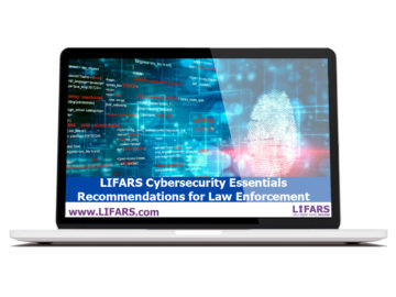 LIFARS Cybersecurity Essentials - Recommendations for Law Enforcement
