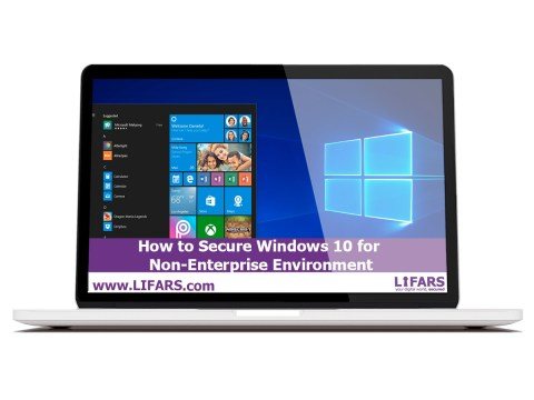 how to secure Windows 10 for non-enterprise environment