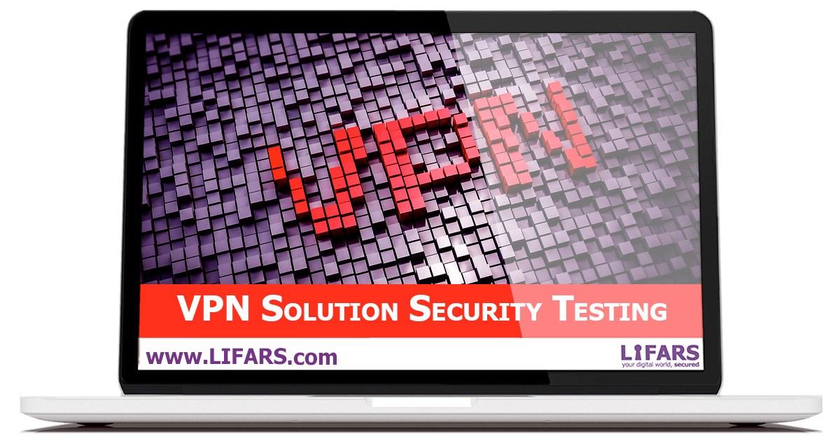 VPN Solution Security Testing
