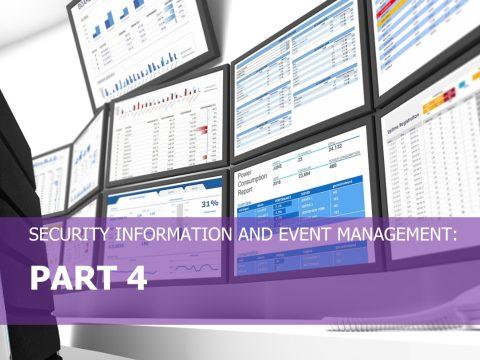SIEM Series Part 4 Selecting a SIEM vendor