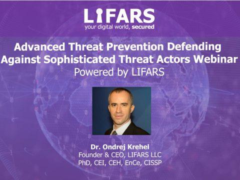 Ondrej-Krehel-Webinar-–-Advanced-Threat-Prevention-Defending-Against-Sophisticated-Threat-Actors