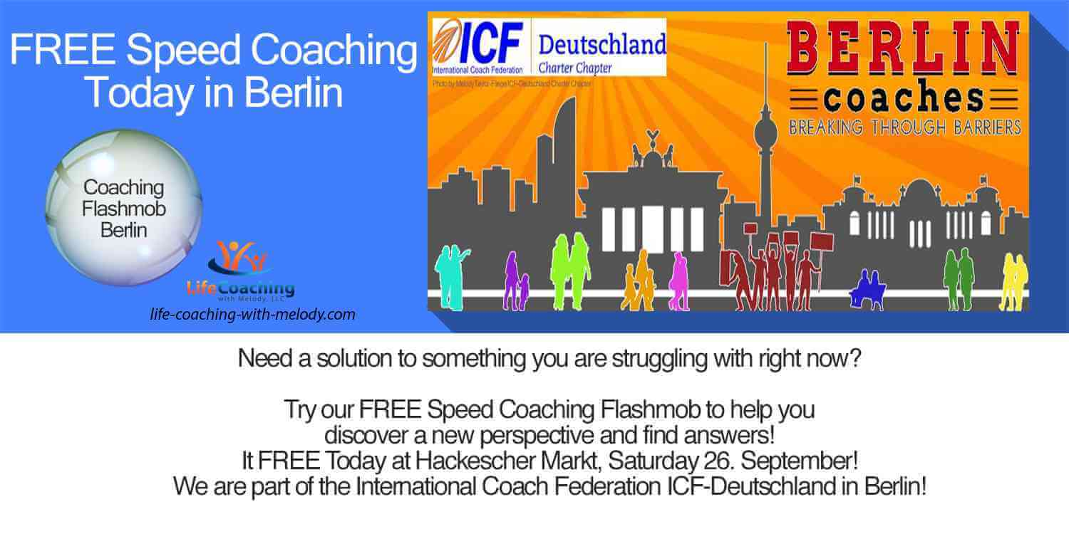 Need a solution to something you are struggling with right now? Free Coaching Flashmob Berlin Today at Hackescher Markt!