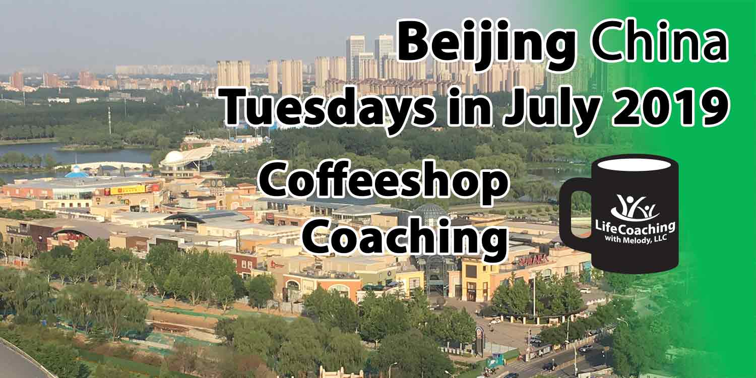 Image of Solana Shopping Center Beijing China with words Tuesdays in July 2019 Coffeeshop Coaching