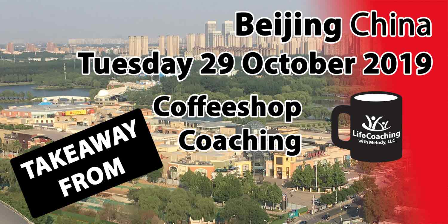 Image Beijing China Solana Shopping Center and Chaoyang Park with words Takeaway from Beijing China Tuesday 29 October 2019 Coffeeshop Coaching