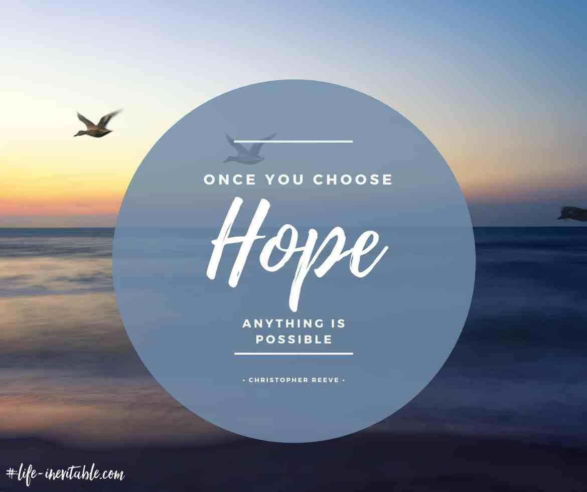 Quote - Choose hope