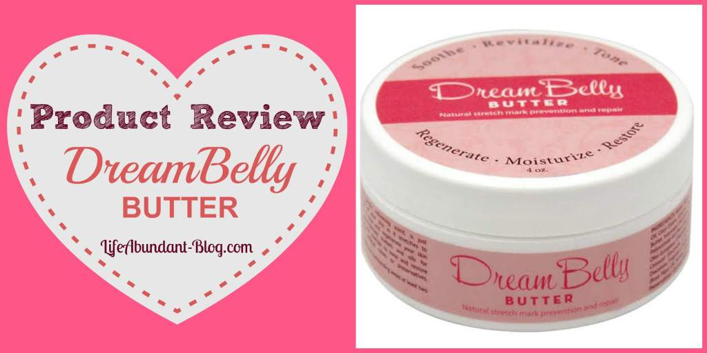 DreamBelly Butter Review